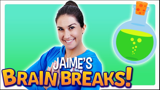 Focus Potion: Jaime's Brain Breaks