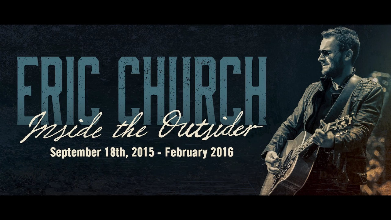 Eric Church: Inside the Outsider