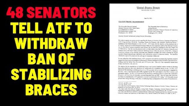 48 Senators Tell ATF To Withdraw Stab...
