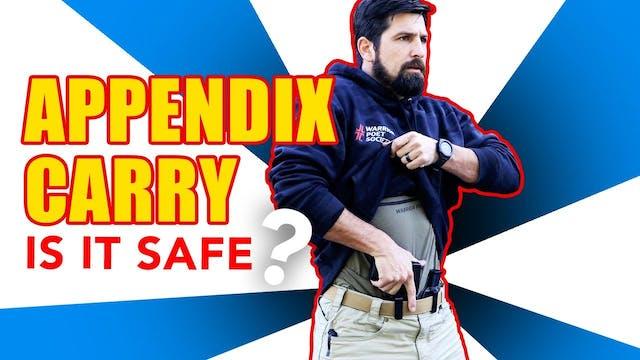 Is Appendix Carry Safe?