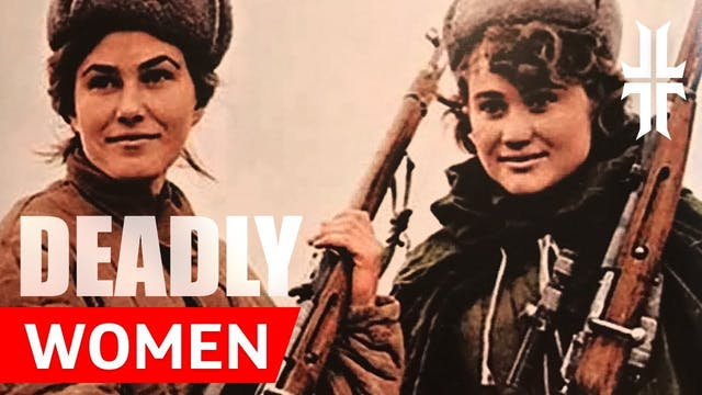 DEADLY WOMEN of History