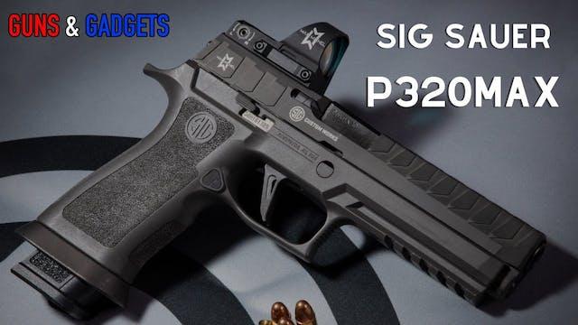 Sig Sauer P320MAX