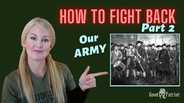 How To Fight Back - Part 2 | Our Army