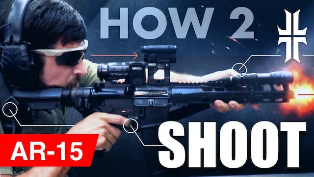 How to Shoot an AR15