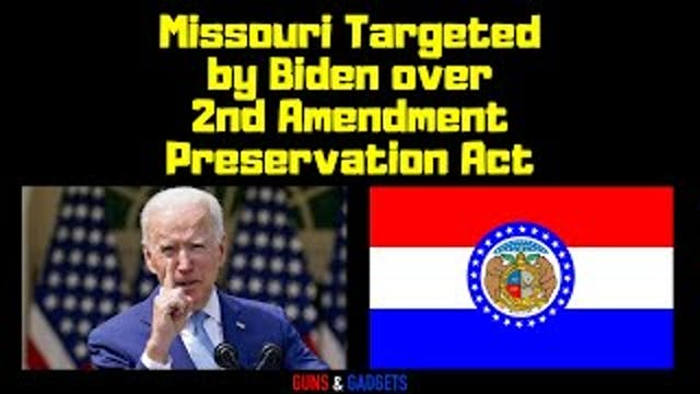 Biden Targets Missouri Over 2nd Amend...
