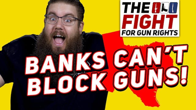 Banks FORCED to SUPPORT GUNS  TX SB19...