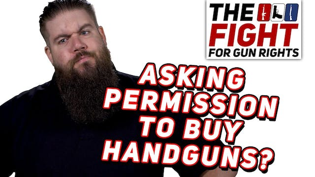 Permits to Buy Handguns  The Fight fo...