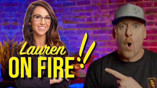 Lauren Boebert ON FIRE + more!