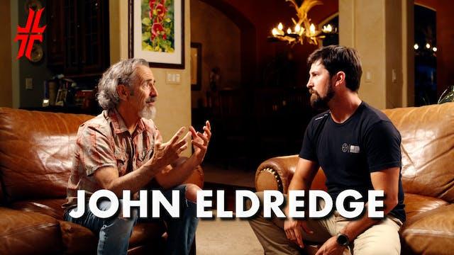 Full John Eldridge Interview