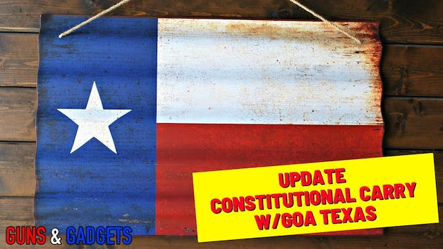 UPDATE | Texas Constitutional Carry w...