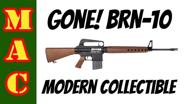 GONE! Brownells BRN-10 - Modern Collectible