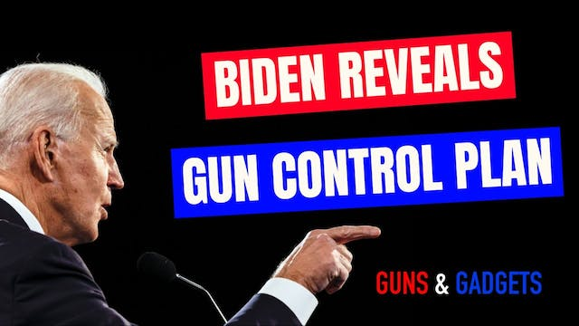 Joe Biden s Gun Control Plan Revealed!
