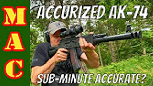 Prototype Accurized AK74  Is it SubMinute