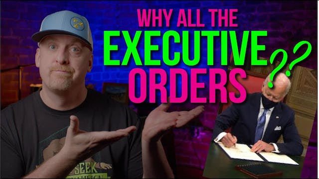 Executive Orders? WHO IS IN CHARGE?
