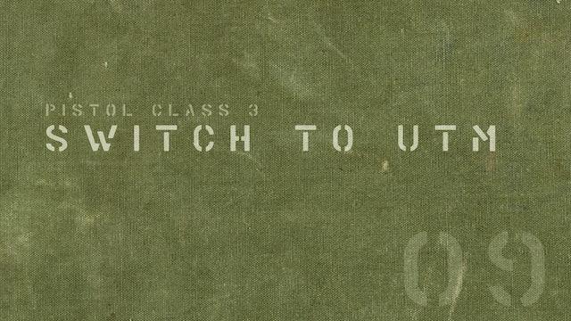 Switch to U.T.M.