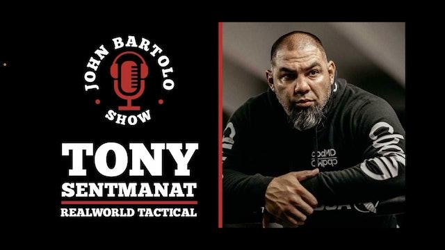 Tony - Real World Tactical - Sentmanat - John Bartolo Show