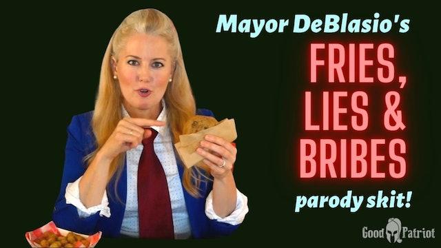 DeBlasio's Fries, Lies & Bribes - parody skit!