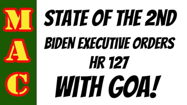 State of the Second with GOA Executive Orders - HR127