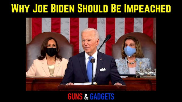 Why Joe Biden Should Be Impeached