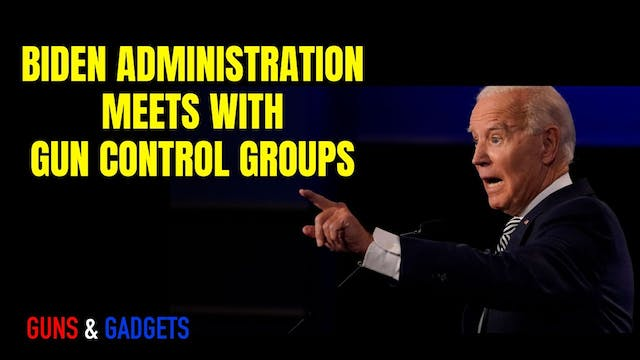 Biden Administration Meets With Gun C...