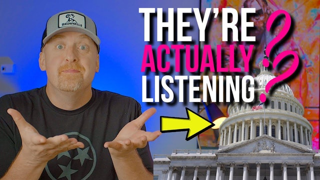 HOL UP! .... Congress is ACTUALLY LISTENING TO US??