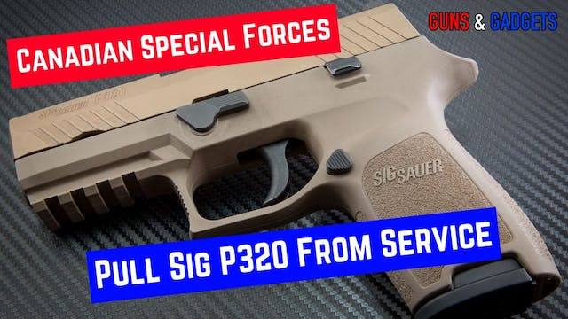 Canadian Special Forces Pull Sig P320...