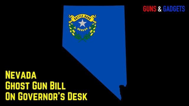 Nevada Ghost Gun Bill On Governors Desk