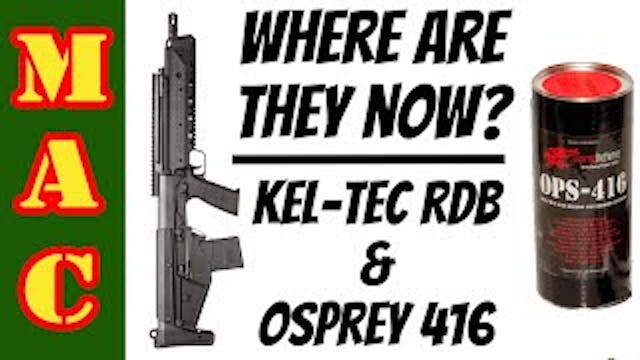 Where are they now_ Kel-Tec RDB and O...