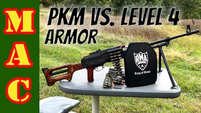 PKM vs. Level IV Plate Armor