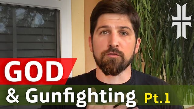 GOD & GUNFIGHTING | Part 1