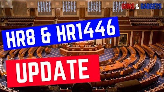 Updates on HR8 & HR1446 Votes
