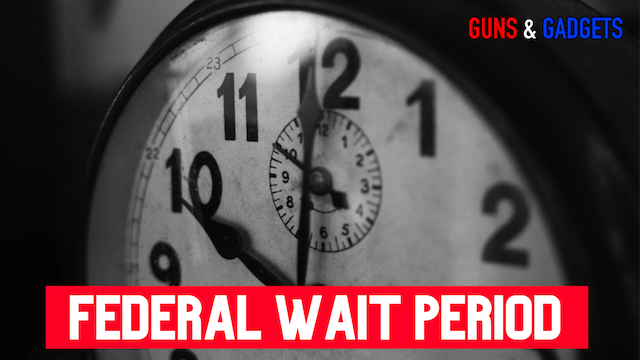 Federal 10-Day Wait Period Submitted ...