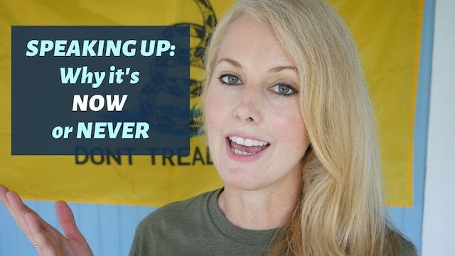 SPEAKING UP - Why it's NOW or NEVER