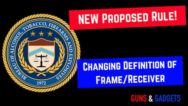 ATF Posts Proposed Rule Changing Defi...
