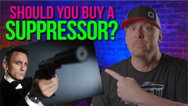 Should you Buy a SUPPRESSOR?