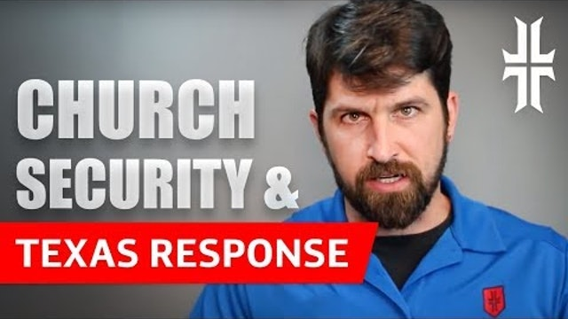 Church Security Tips & Response to Sutherland Springs, TX