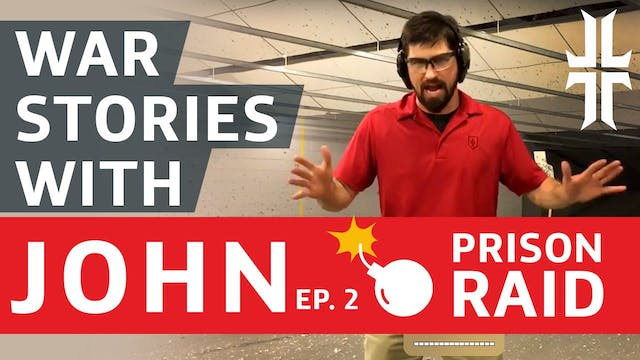 Episode 2 - War Stories with John |  ...