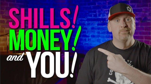 WHY IT MATTERS! Shills, YouTube Money...