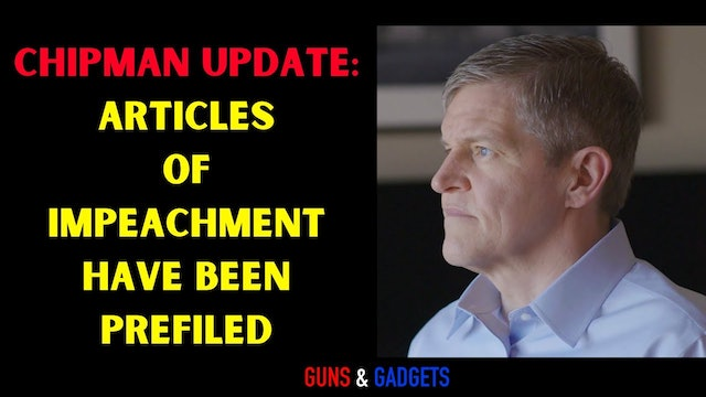 CHIPMAN UPDATE Articles of Impeachment Have Been Prefiled