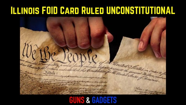 Illinois FOID Card Ruled Unconstitutional