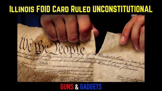 Illinois FOID Card Ruled Unconstituti...