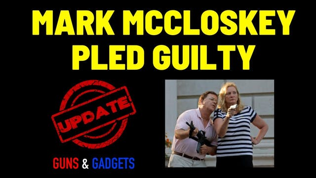 Mark McCloskey PLED GUILTY