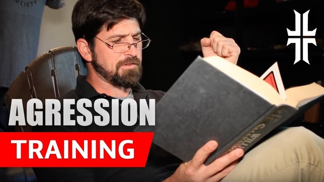 AGGRESSION TRAINING for the Warrior Poet
