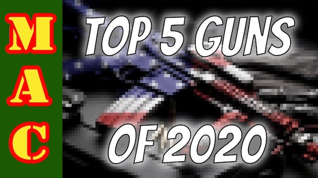 The UNDISPUTED list of the TOP 5 GUNS of 2020!