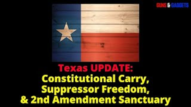 Texas UPDATE Constitutional Carry Sup...