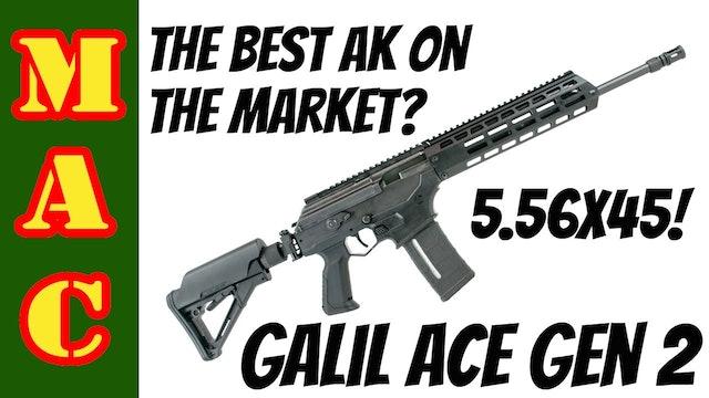 The best AK on the market? New Galil ACE Gen 2 in 5.56 - the breakdown.