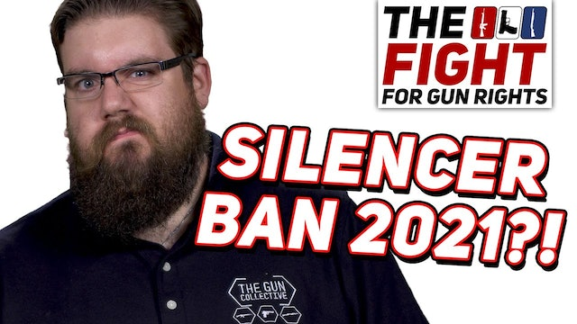 Bill To BanBuyBack Silencers  HEAR Act 2021  The Fight For Gun Rights