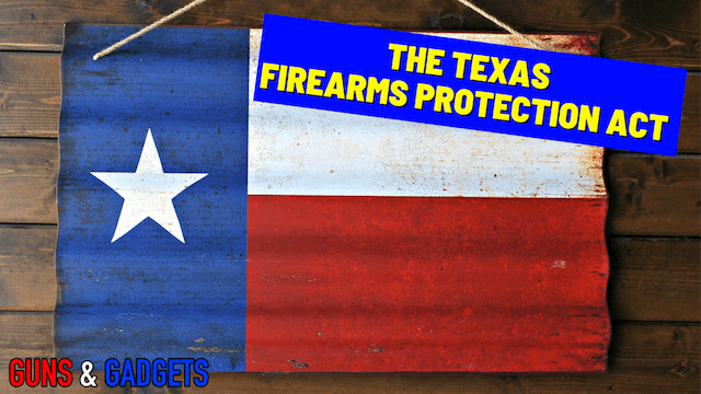 The Texas Firearms Protection Act