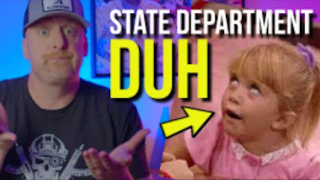 The State Department WELL DUH + MORE
