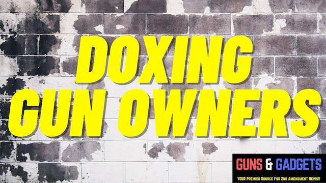 Doxing Gun Owners